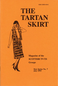 The Tartan Skirt: Magazine of the Scottish TV/TS Group No. 7 (July 1993)