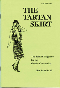 The Tartan Skirt: The Scottish Magazine for the Gender Community No. 10 (April 1994)