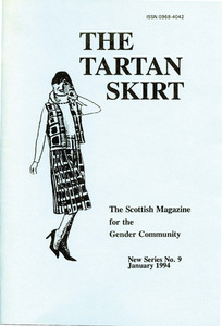 The Tartan Skirt: The Scottish Magazine for the Gender Community No. 9 (January 1994)