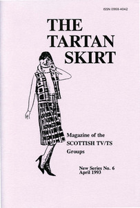 The Tartan Skirt: Magazine of the Scottish TV/TS Group No. 6 (April 1993)