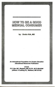 How To Be a Good Medical Consumer