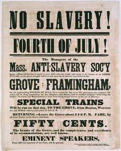 No Slavery! Fourth of July! The Managers of the Mass. Anti-Slavery Soc'y ...
