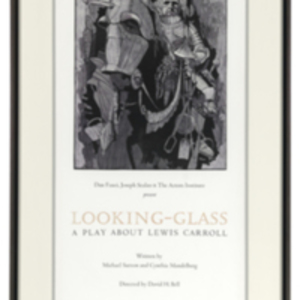 """Looking Glass, a play about Lewis Carroll..."""
