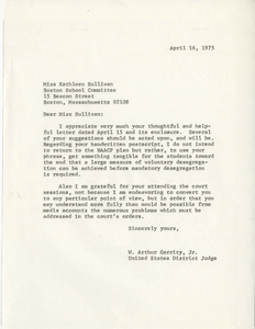 Letter from Judge W. Arthur Garrity to Boston School Committee member Kathleen Sullivan, 1975 April 16