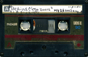 Behind Close Doors / My Rhymes Are Fresh