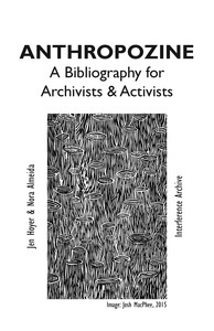 Libraries and Archives in the Anthropocene Collection