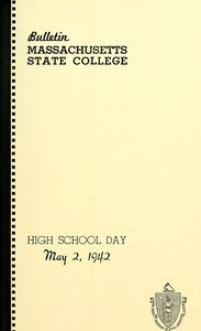 High School day, May 2, 1942. Bulletin Massachusetts State College 34, no. 4