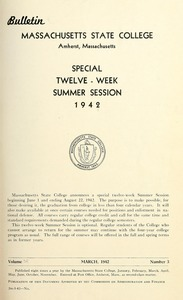 Special twelve-week summer session 1942. Bulletin Massachusetts State College 34, no. 3