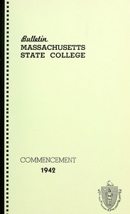 Commencement 1942. Bulletin Massachusetts State College 34, no. 5