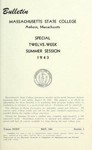 Special twelve-week summer session 1943. Bulletin Massachusetts State College 35, no. 3