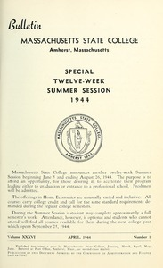 Special twelve-week summer session 1944. Bulletin Massachusetts State College 36, no. 1
