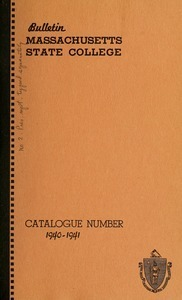 Catalogue of the College, 1940-41. Bulletin Massachusetts State College vol. 33, no. 1