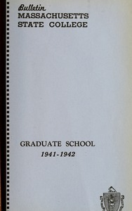 Graduate School number 1941-1942. Bulletin Massachusetts State College 33, no. 8