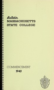 Commencement 1940. Bulletin Massachusetts State College 32, no. 5