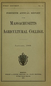 Fortieth annual report of the Massachusetts Agricultural College