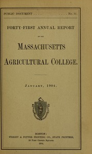 Forty-first annual report of the Massachusetts Agricultural College