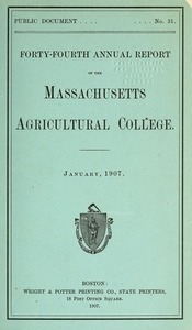 Forty-fourth annual report of the Massachusetts Agricultural College