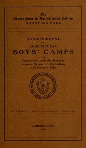 Announcement of agricultural boys' camps in connection with the regular Summer School of Agriculture and Country Life. M.A.C. Bulletin vol. 7, no. 3