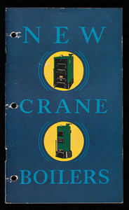New Crane Boilers, Crane Co., 836 S. Michigan Avenue and 23 W. 44th Street, New York, New York