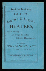 Gold's Sanitary & Hygeian Heaters, for warming dwellings, churches, schools, hospitals, etc., Golds' Heater Co., 47 Cliff Street, New York, New York
