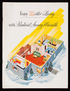 Enjoy better living with radiant sunny warmth, The Institute of Boiler and Radiator Manufacturers, 60 East 42nd Street, New York, New York