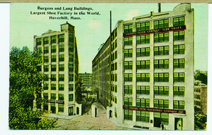 Burgess and Lang buildings, largest shoe factory in the world, Haverhill, Massachusetts