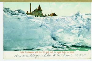 Hotel Nantasket, with ice 25 feet high in front, Feb. 14, 1898
