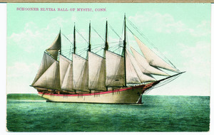Schooner Elvira Ball of Mystic, Conn,