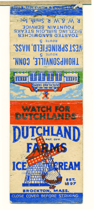 Matchbook cover advertising for Dutchland Farms Ice Cream , Brockton, Mass., undated