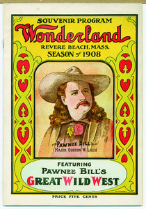 Souvenir program from Wonderland featuring Pawnee Bill, Revere Beach, Mass., 1908
