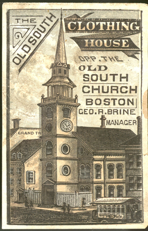 Trade card for the Old South Clothing House, opposite the Old South Church, 315 and 317 Washington Street, Boston, Mass., undated