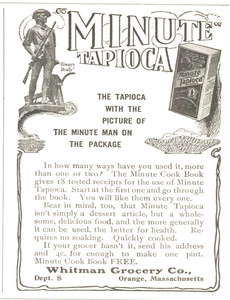 Advertisement for Minute Tapioca, for Whitman Grocery Company, Orange, Mass., 1908