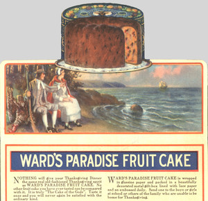 Advertisement for Ward's Paradise Fruit Cake, Ward Baking Company, New York, New York, 1922