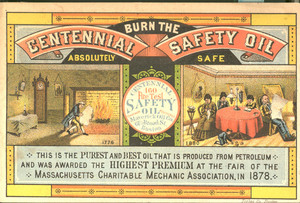 Trade card for Centennial Safety Oil, Maverick Oil Company, 61 1/2 Broad Street, Boston, Mass., undated