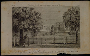 View of the seat of his excellency John Hancock, Esqr., Boston