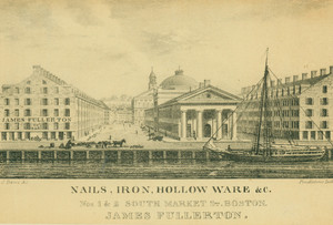 Nails, Iron, Hollow ware &c., Nos. 1 and 2 South Market St., Boston, James Fullerton