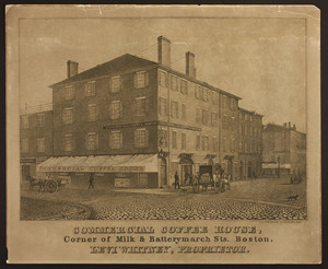 Commercial Coffee House, corner of Milk & Batterymarch Sts. Boston, Levi Whitney, Proprietor