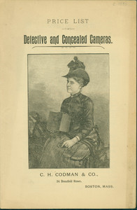 Price list for detective and concealed cameras, C.H. Codman and Company, 34 Bromfield Street, Boston, Mass., ca. 1880