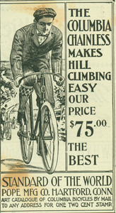 Advertisement for the Columbia Chainless Bicycle, Pope Manufacturing Company, Hartford, Connecticut, June 24, 1898