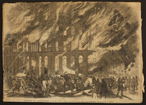 Burning of the Garrish Market Building, Boston, from a sketch during the conflagration, by our Boston artist