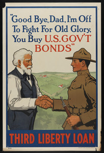 """Good bye, Dad, I'm off to fight for Old Glory, you buy U.S. gov't bonds"""