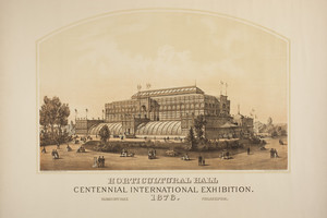 Horticultural Hall, Centennial International Exhibition, 1876