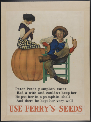 "Ferry's Seeds advertisement, ""Peter Peter Pumpkin Eater"""