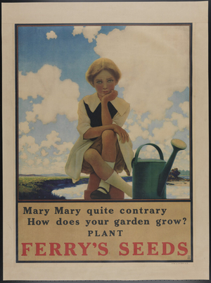 "Ferry's Seeds advertisement, ""Mary Mary Quite Contrary"""