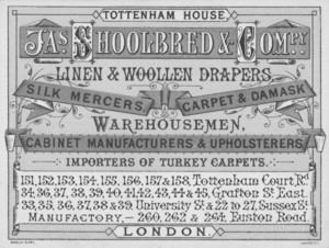 Trade card for, Jas. Shoolbred & Co., linen & woolen drapers, Tottenham House, London, England, undated