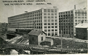 Burgess & Lang Bldgs., largest concrete shoe factories in the world, Haverhill, Mass.