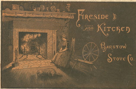 Fireside and kitchen, ancient and modern, 2nd ed., Barstow Stove Company, Providence, Rhode Island