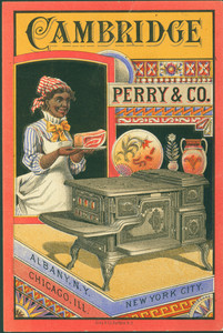 Trade card for the Cambridge Stove, Perry & Co., Albany, New York, Chicago, Illinois and New York, New York, undated