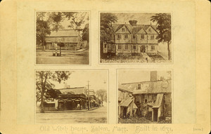 Four exterior views of the Old Witch / Corwin House, North and Essex Sts., Salem