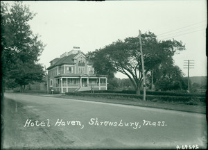 Exterior view of the Hotel Haven, Shrewsbury, Mass., undated